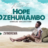 Killer T released new singles _Hope Dzeumambo.